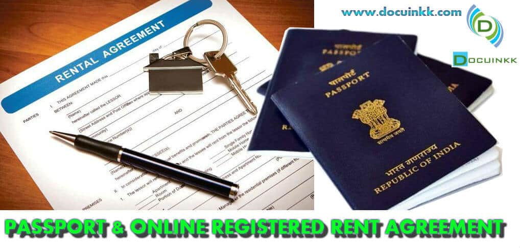 Passport and Online Registered Rent Agreement or Online